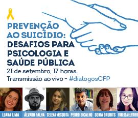Prevenção ao Suicídio: desafios para a Psicologia e a saúde pública
