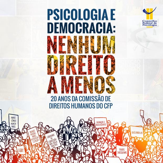 Cartaz alusivo aos 20 anos da Comissão de Direitos Humanos do Conselho Federal de Psicologia