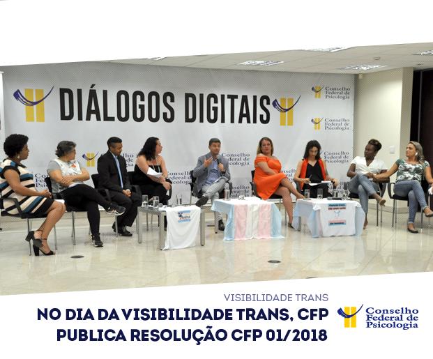 CFP promoveu debate online sobre visibilidade trans no mesmo dia da publicação da resolução 01/2018