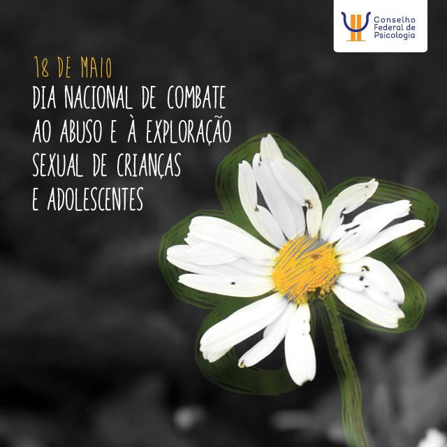 18 De Maio Dia De Combate Ao Abuso E à Exploração Sexual De
