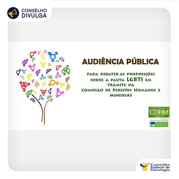 Convite para a audiência pública na Comissão de Direitos Humanos e Minorias da Câmara dos Deputados, para debater a agenda legislativa pelos direitos LGBTI+