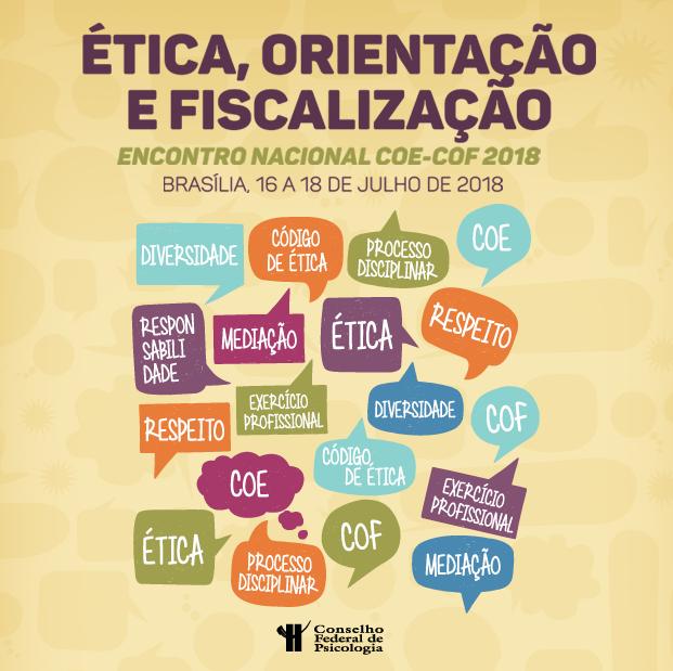 Ética, orientação e fiscalização. Encontro Nacional das Comissões de Orientação, Ética e Fiscalização começa dia 16