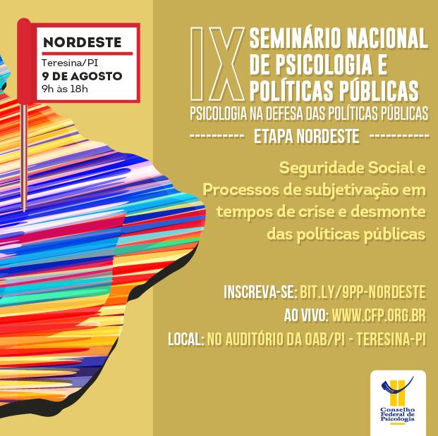 IX Seminário Nacional de Psicologia-e-Políticas Públicas Etapa Nordeste. Mapa do Brasil mostra a data e o local do evento, 9 de agosto na OAB Piauí