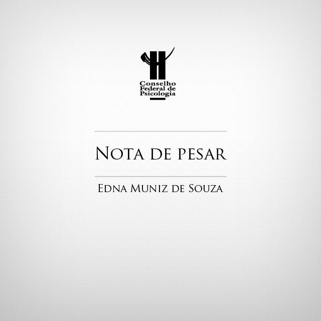 Em um quadro branco, está escrito Nota de pesar: Edna Muniz de Souza
