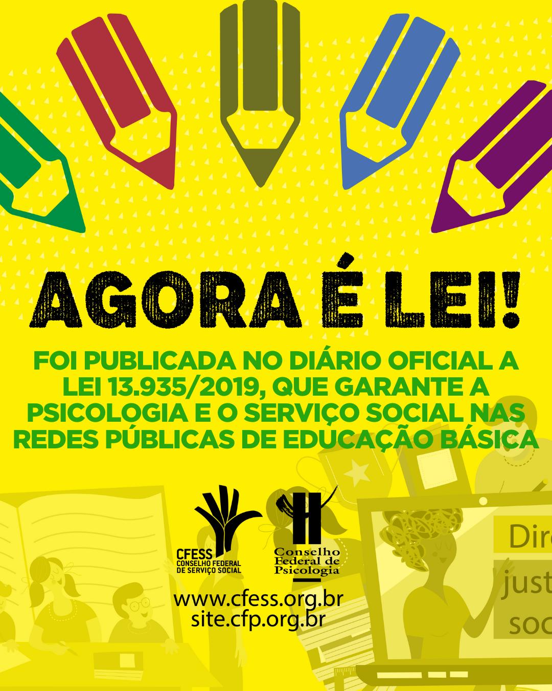Resultado de imagem para Agora é Lei: Psicologia e Serviço Social nas redes públicas de educação básica