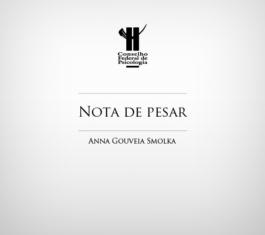 CFP lamenta morte da psicóloga Anna Gouveia Smolka