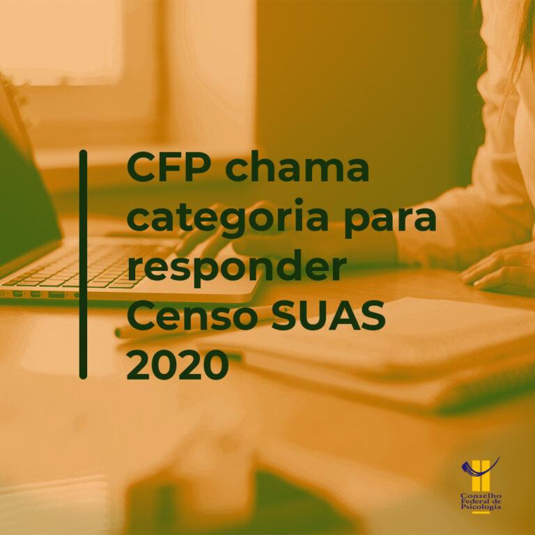 CFP chama categoria para responder Censo SUAS 2020