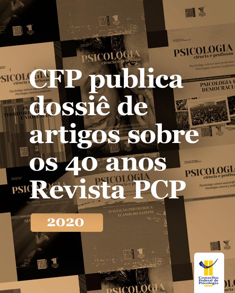 CFP publica dossiê de artigos sobre os 40 anos Revista PCP