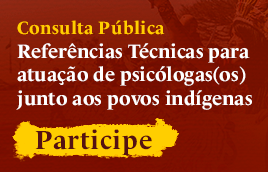 Consulta Pública do Crepop: Atuação junto aos povos indígenas