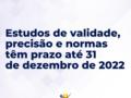 Estudos de validade, precisão e normas têm prazo até 31 de dezembro de 2022