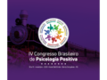 ABP+ realiza IV Congresso Brasileiro de Psicologia Positiva