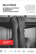 Relatório Diligência de Instrução na Comunidade Terapêutica 'Desafio Jovem Maanaim'