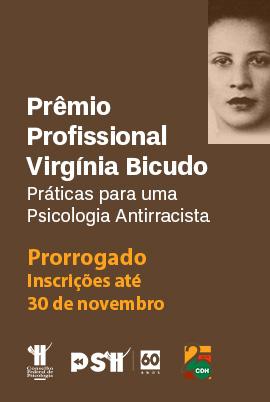 Prêmio Profissional Virgínia Bicudo: inscrições foram prorrogadas até 30 de novembro